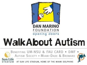 Dan Marino Foundation Walk About Autism