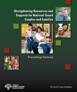 Strengthening Resources and Supports for National Guard Couples and Families Report